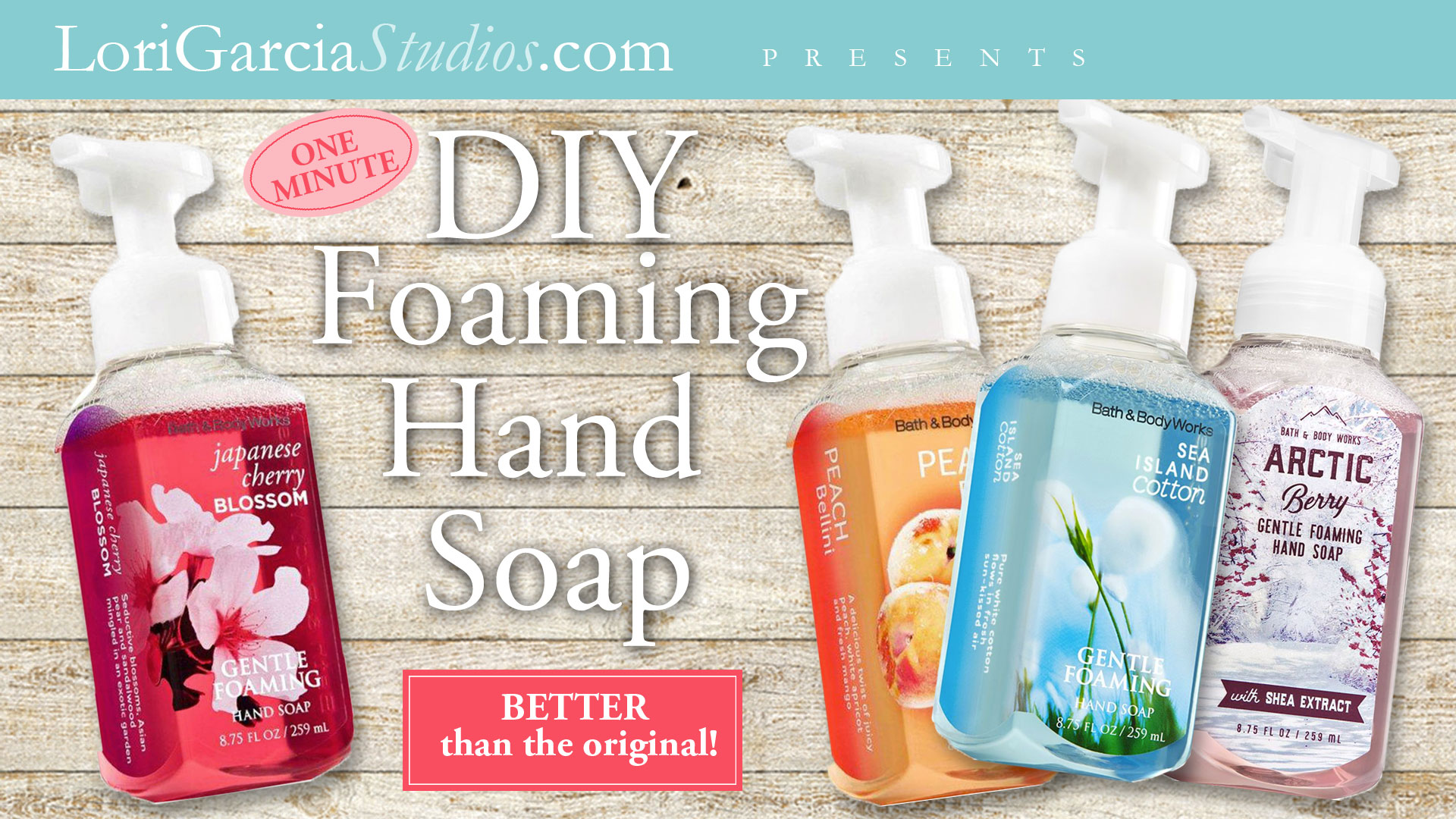 1-Minute DIY Foaming Hand Soap, That Smells Better Than the
